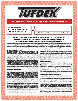 Tufdek 10 Year Product & 5 Year Labor Warranty