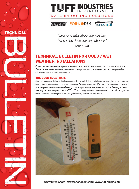 Cold Wet Weather Installations