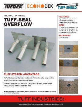 Tuff Seal Overflow
