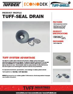 Tuff Seal Drain