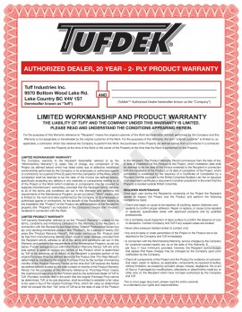 Tufdek Two-Ply 20-Year Product and 5 year Labor Warranty